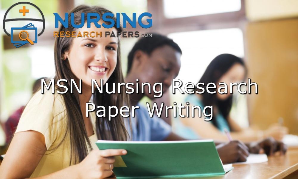 MSN-Nursing-Research-Paper-Writing