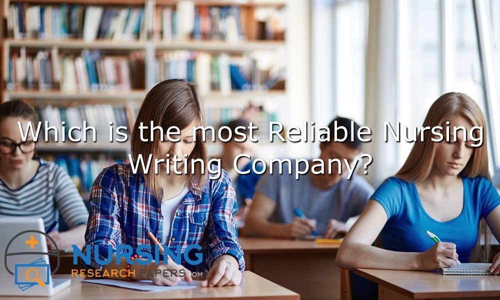 reliable-nursing-research-paper-company