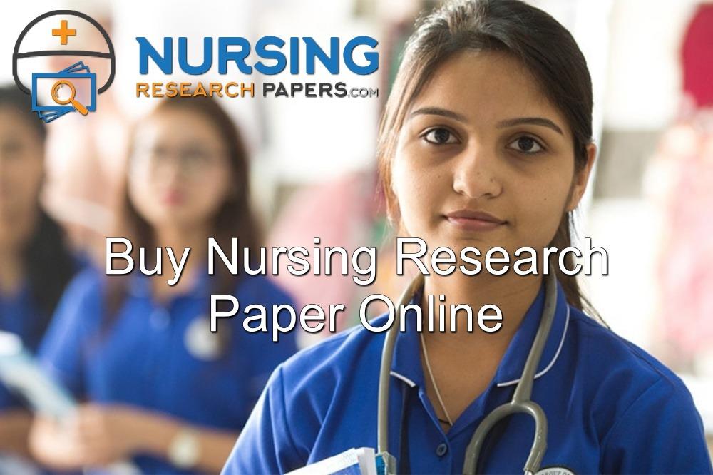 Buy Nursing Research Paper Online