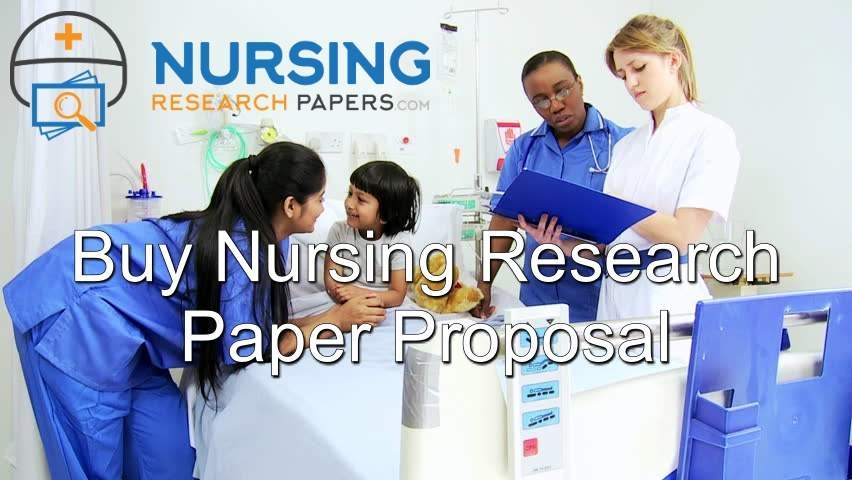 Buy Nursing Research Paper Proposal