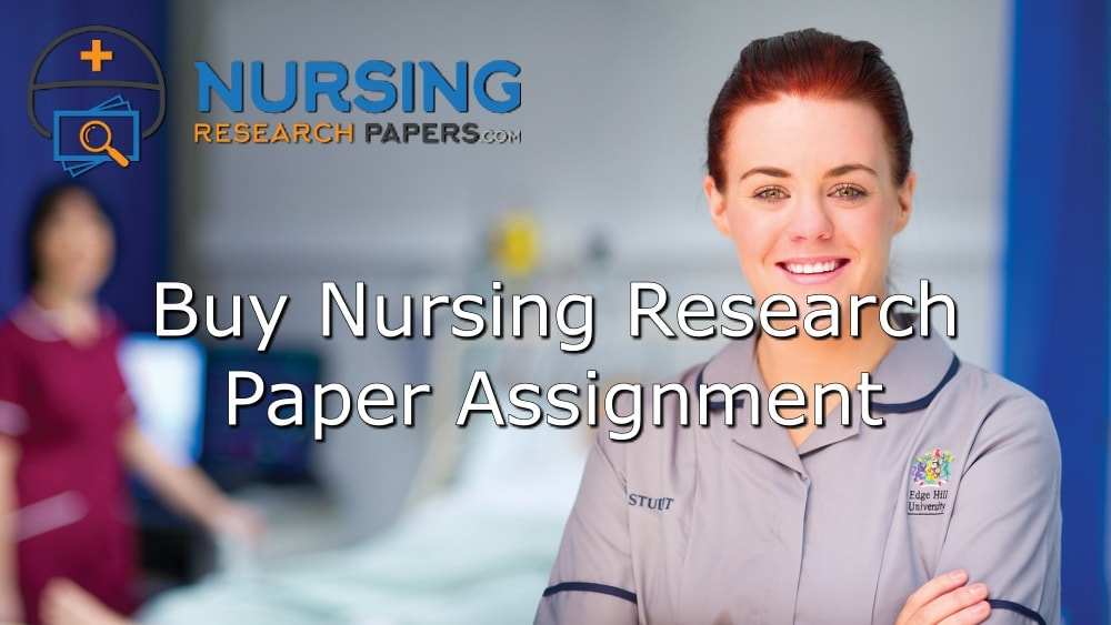 Buy nursing research paper assignment