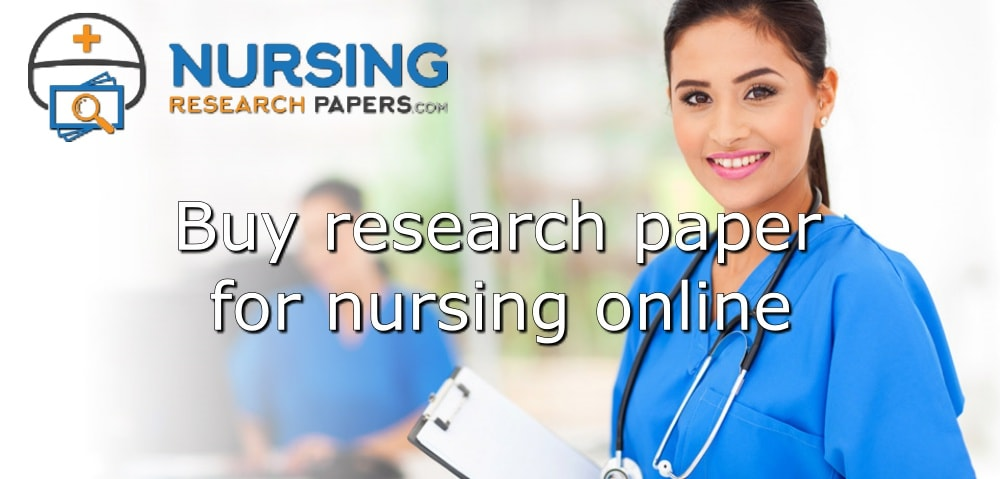 Buy research paper for nursing online