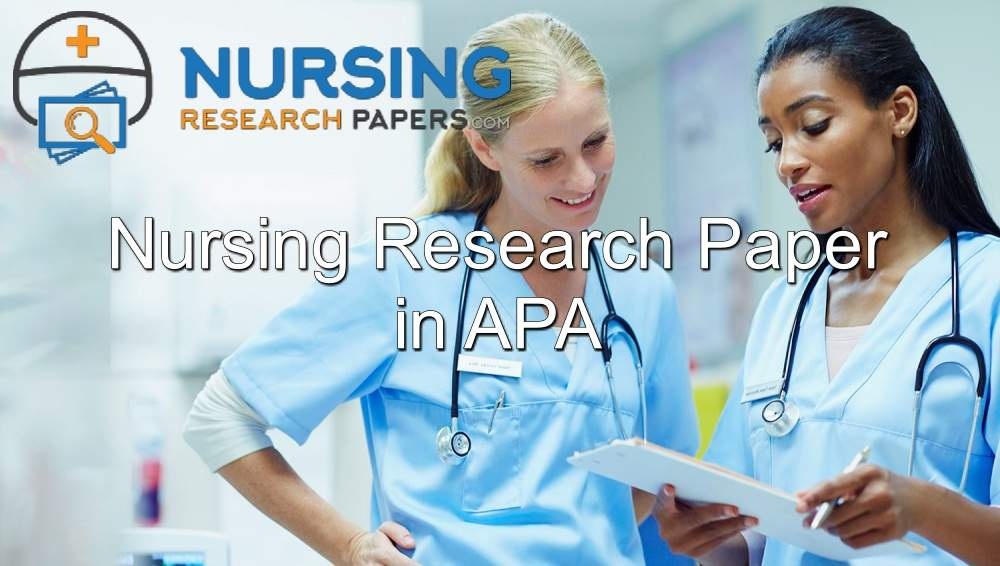Nursing Research Paper in APA
