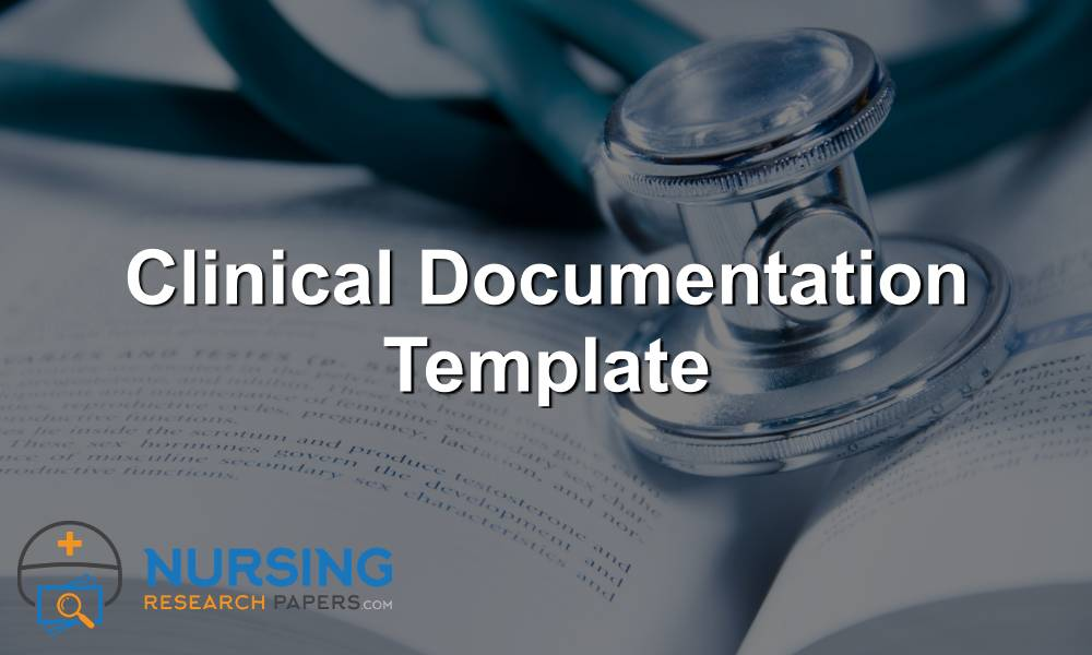 Clinical Documentation Template