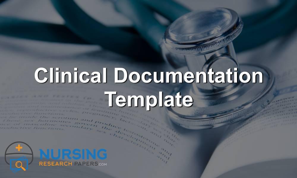 Clinical Documentation Template