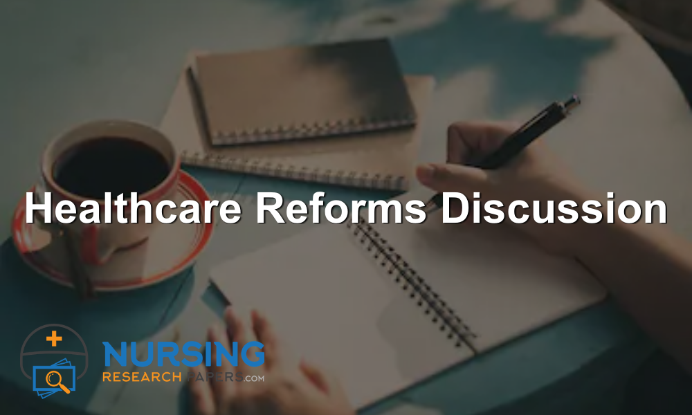 Healthcare Reforms Discussion